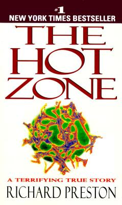 The Hot Zone By Preston, Richard