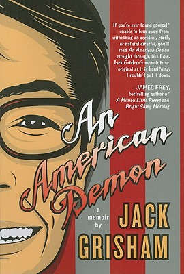 An American Demon By Grisham, Jack
